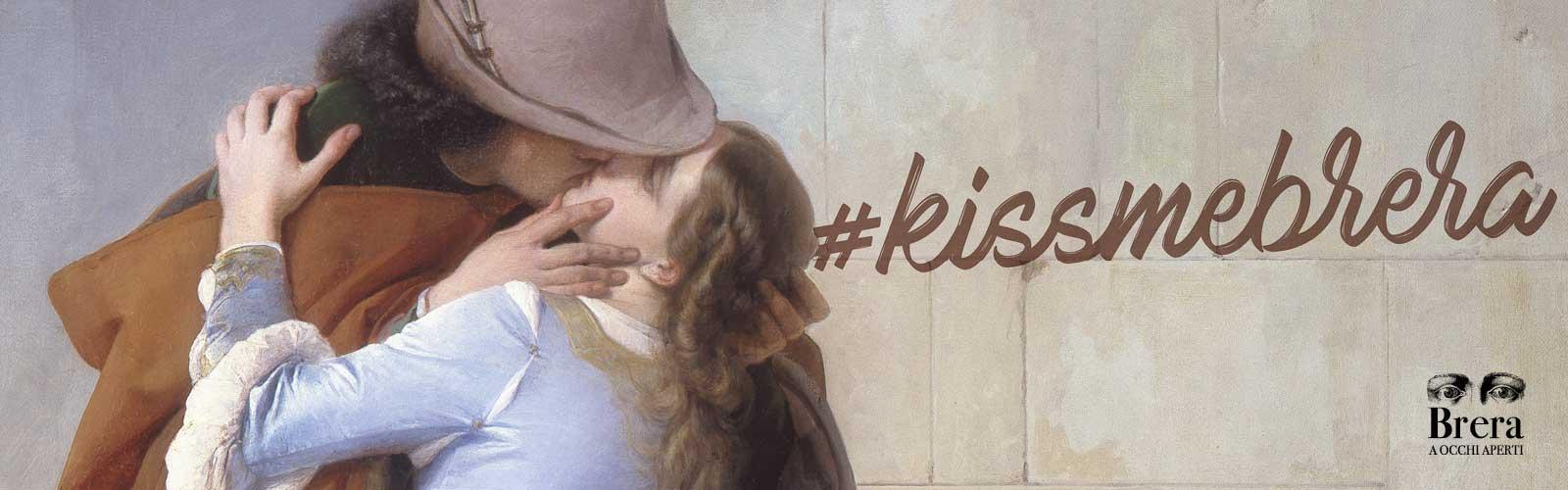 #kissmebrera