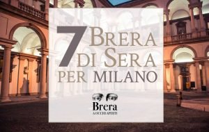 7 Brera Nights for Milan
