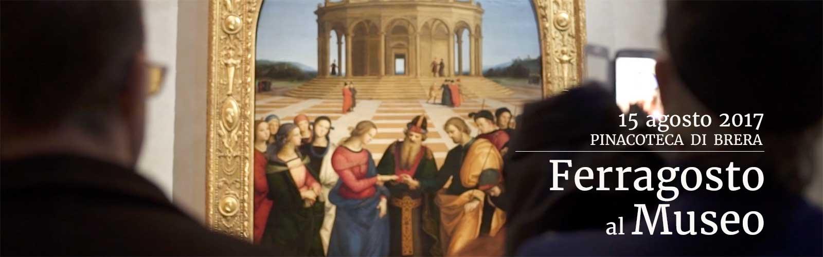 Ferragosto in Pinacoteca