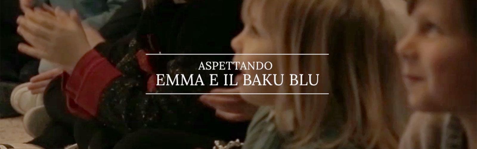 """Aspettando """"Emma e il Baku Blu"""""""
