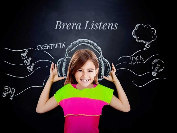 Brera Listens