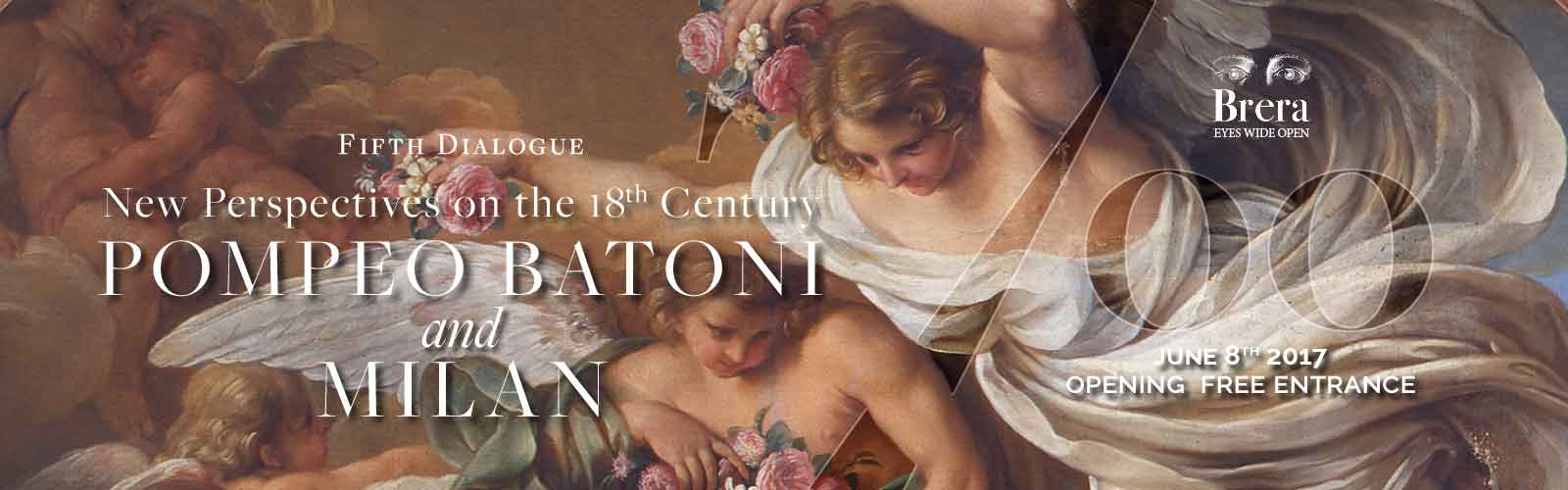 "Fifth Dialogue ""New Perspectives on the 18th Century. Pompeo Batoni and Milan"" 