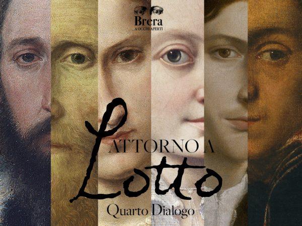 """Quarto Dialogo """"Attorno a Lotto"""""""