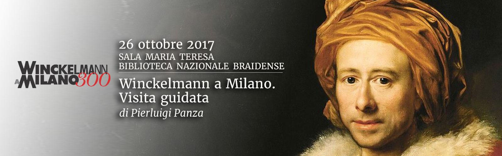 Winckelmann a Milano. Visita guidata