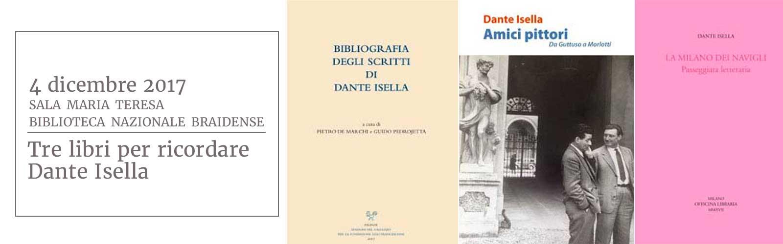 Tre libri per ricordare Dante Isella