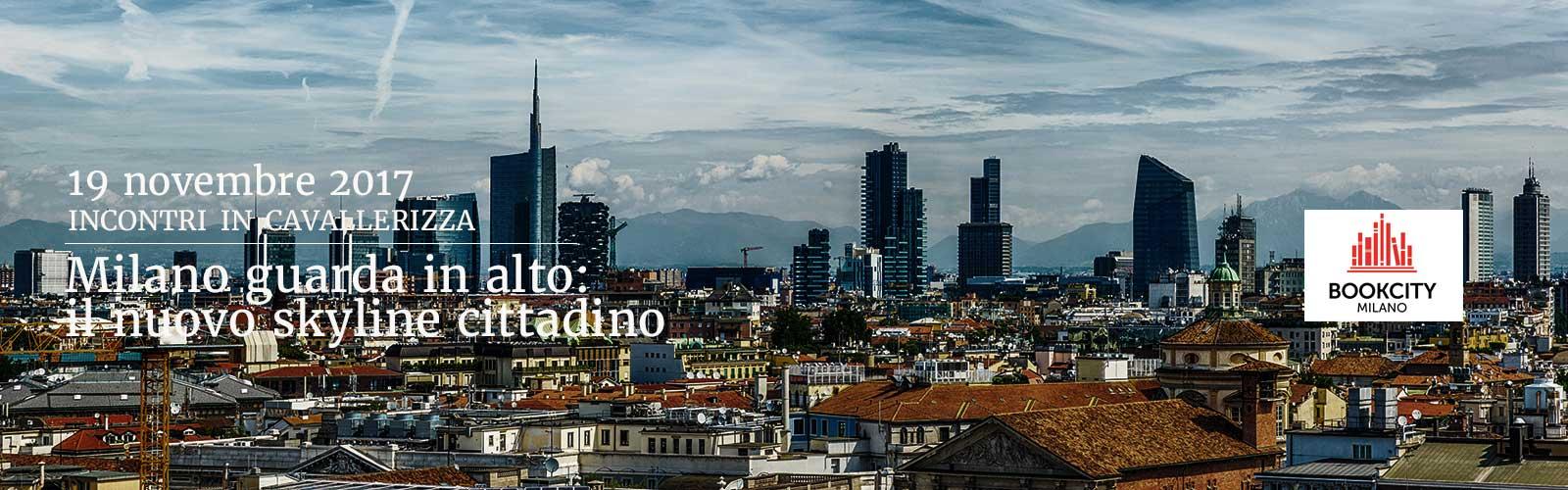Milano guarda in alto: il nuovo skyline cittadino