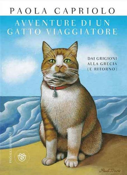 Avventure di un gatto viaggiatore. Dai Grigioni alla Grecia (e ritorno)