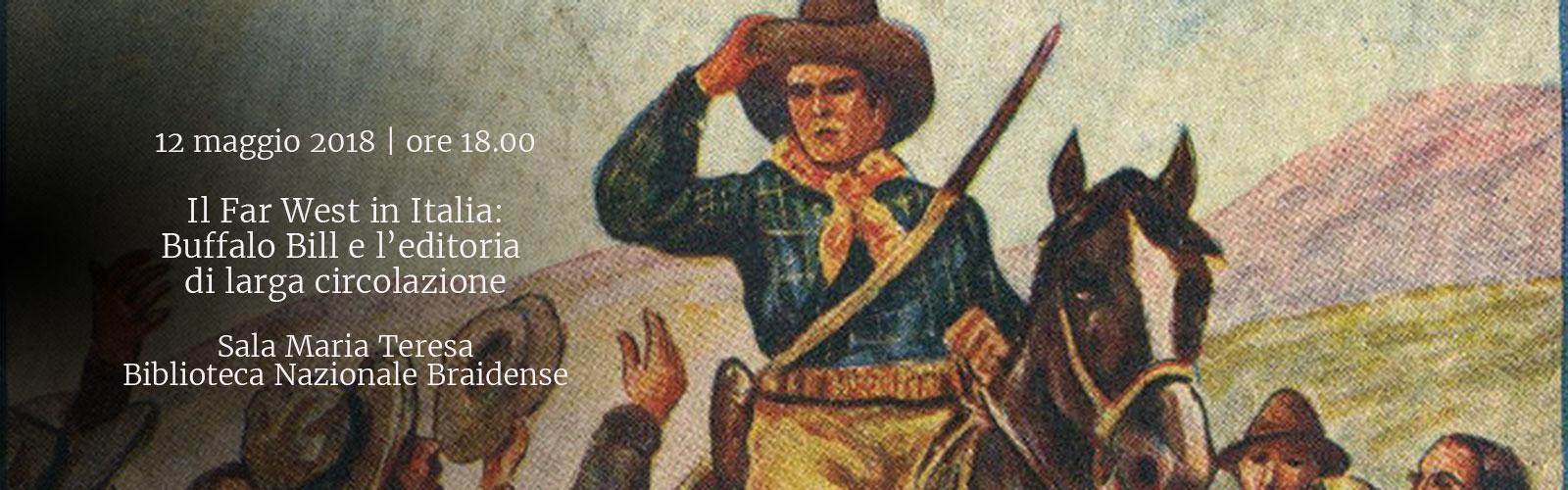 Il Far West in Italia:  Buffalo Bill e l'editoria di larga circolazione