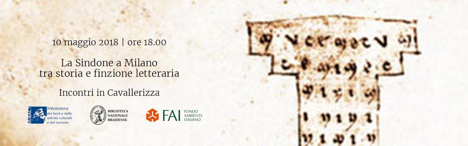 La Sindone a Milano tra storia e finzione letteraria