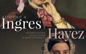 """Inaugurazione settimo dialogo """"Attorno a Ingres e Hayez. Sguardi diversi sulle donne di metà Ottocento"""""""