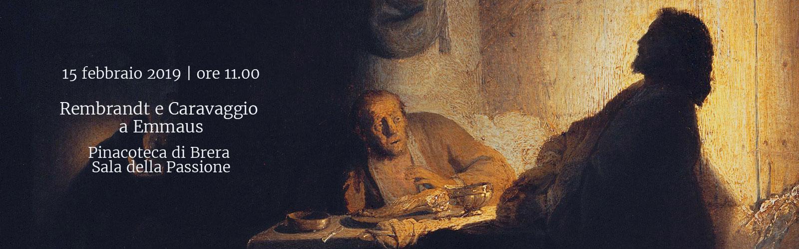 Rembrandt e Caravaggio a Emmaus