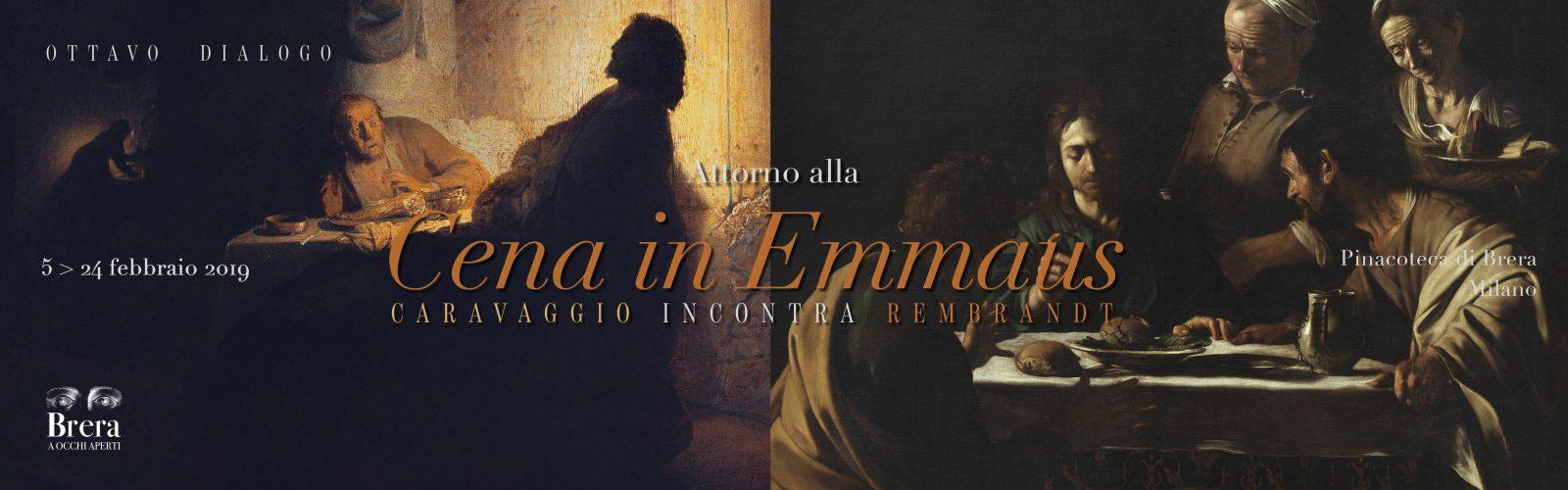 """Ottavo dialogo """"Attorno alla Cena in Emmaus. Caravaggio incontra Rembrandt"""""""