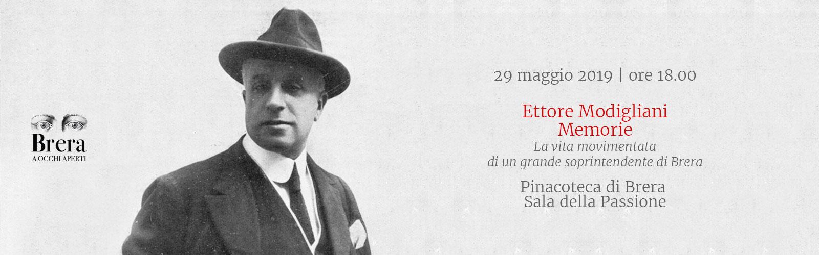 Ettore Modigliani Memorie<br><em>La vita movimentata di un grande soprintendente di Brera</em>