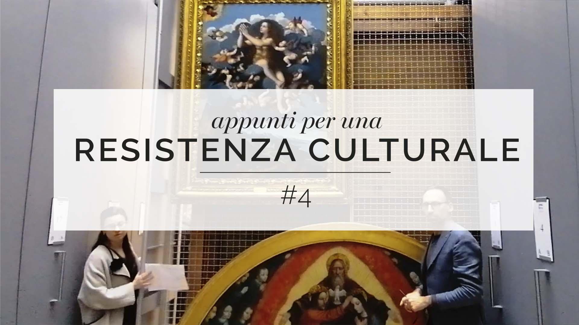 Appunti per una resistenza culturale #4
