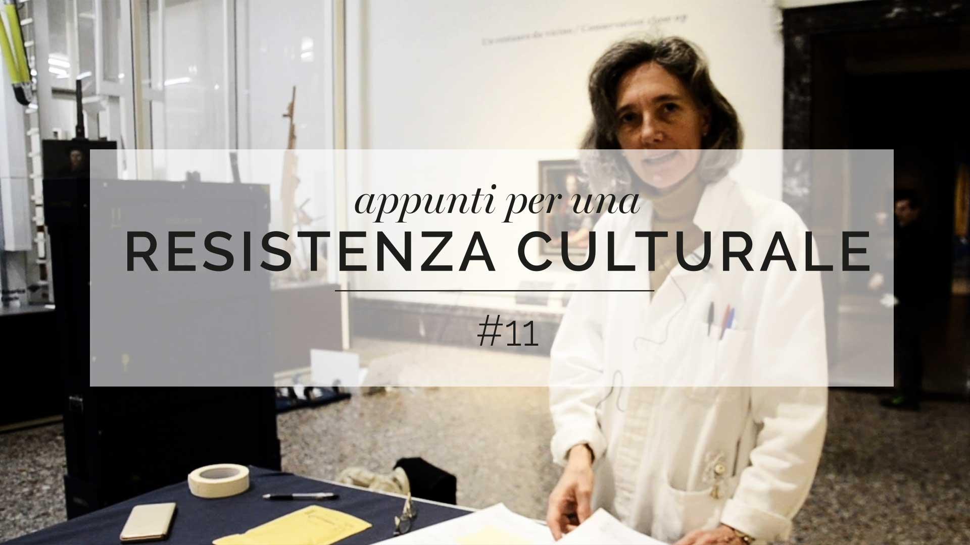 Appunti per una resistenza culturale #11