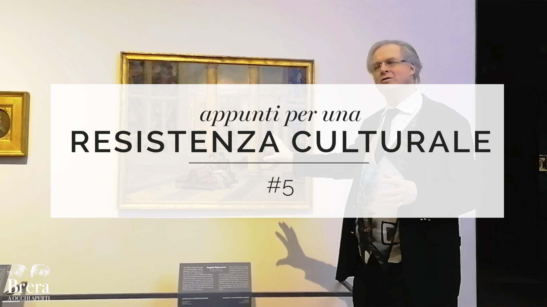 Appunti per una resistenza culturale #5