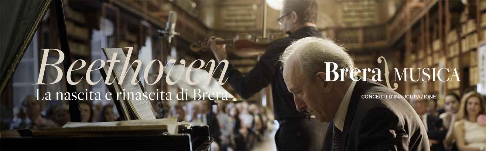 """Brera/Musica<br>Concerti d'inaugurazione """"Beethoven. Nascita e rinascita di Brera"""""""