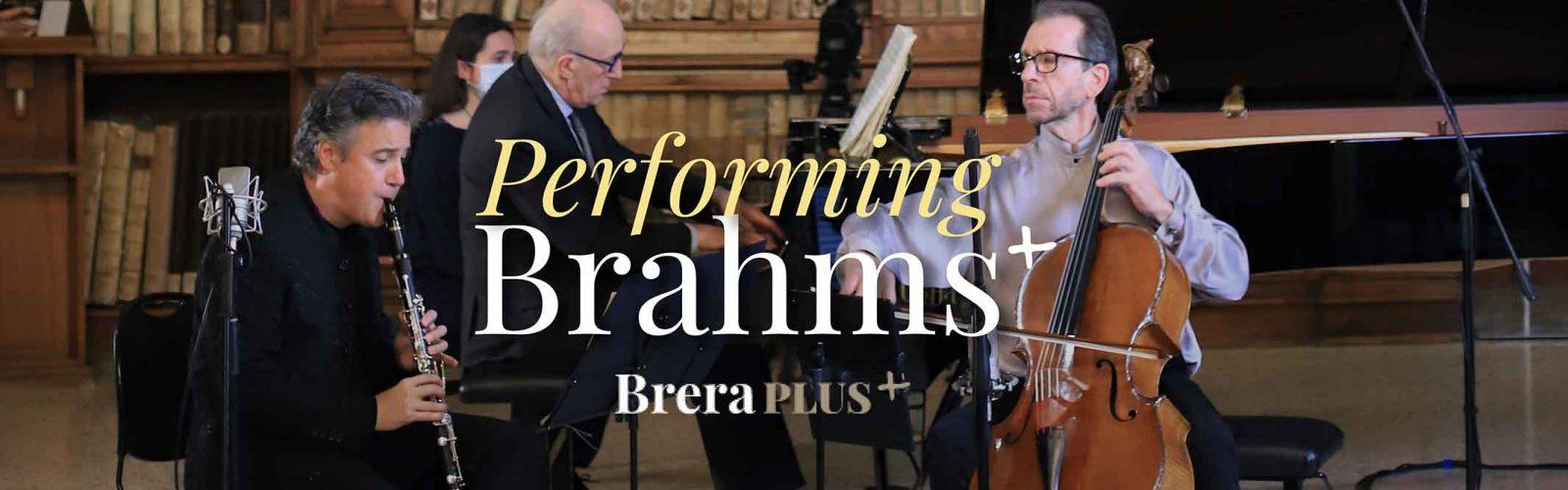 BreraPlus+ presenta <em>Performing Brahms</em>