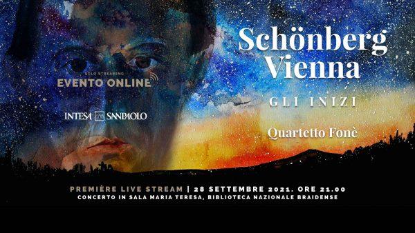 Première Live Stream   Concerto <em>Schönberg – Vienna: gli inizi</em>